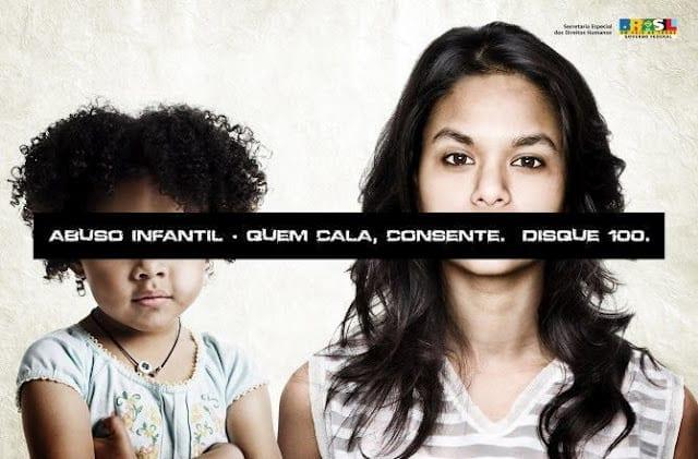 Cartaz de campanha do governo federal pede que casos sejam denunciados (Foto: Divulgação)